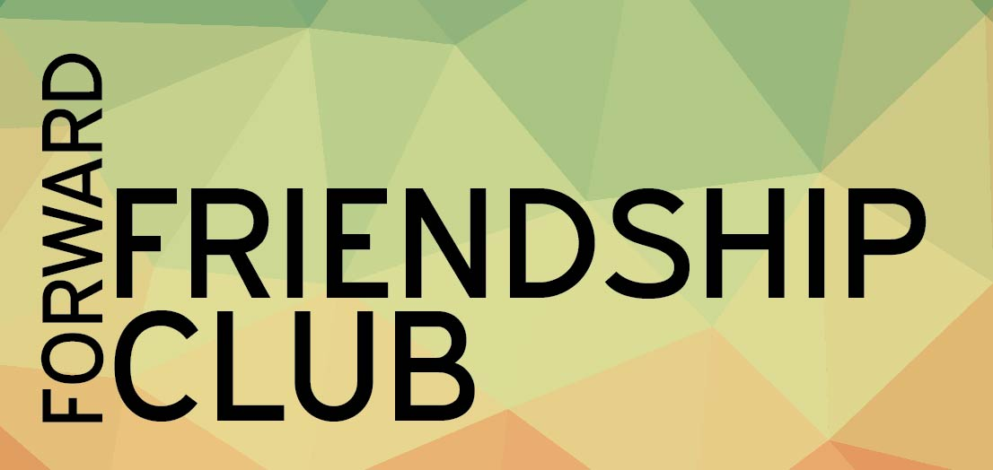 Forward Friendship Club